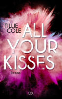 All Your Kisses von Tillie Cole