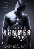 DARK SUMMER DAYS Diesen Sommer gehörst du ihm
