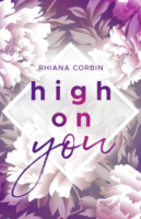 High von you - Rhiana Corbin