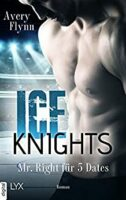 Ice Knights - Mr Right für 5 Dates