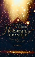 Heaven's Crashed Verzweifelte Sehnsucht