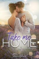 Take me Home von Carrie Elks