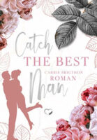 Catch the Best Man