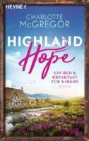 Highland Hope 1 - Ein Bed & Breakfast für Kirkby