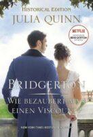 Bridgerton - Wie bezaubert man einen Viscount